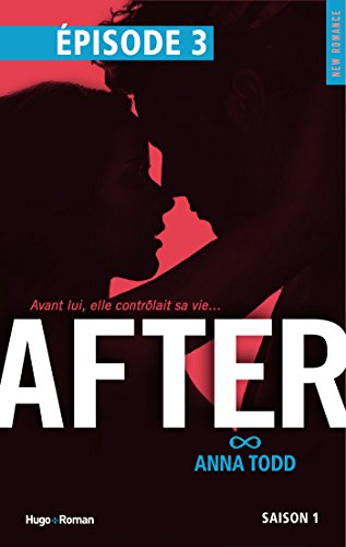 Anna Todd - After Saison 1 Episode 3