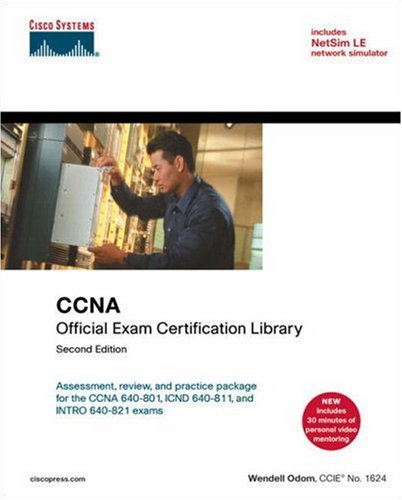 CCNA Official Exam Certification Library, 2nd Edition: Assessment, Review, and Practice Packae for the CCNA 640-801, ICND 640-811, and INTRO 640-821 Exams