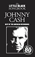 Johnny Cash - Best of the American Recordings Little Black Songbook