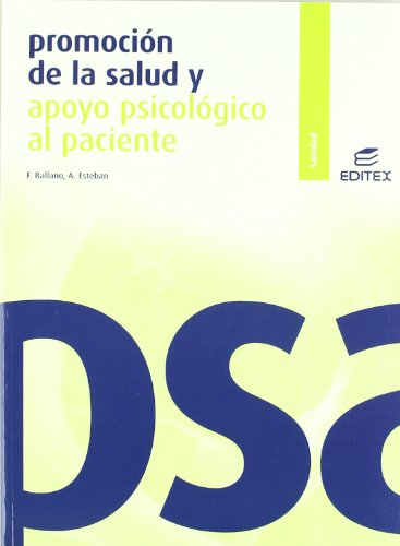 PROMOCION DE LA SALUD Y APOYO PSICOLOGICO AL PACIENTE
