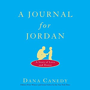 A Journal for Jordan: A Story of Love and Honor | [Dana Canedy]