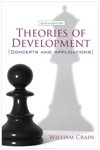 Theories of Development: Concepts and Applications (6th...