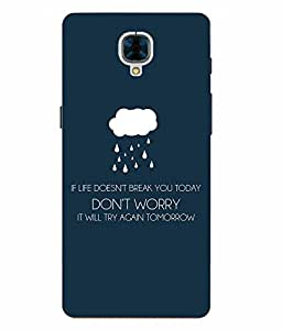 Snazzy Slogan Printed Multicolor Hard Back Cover For One Plus 3