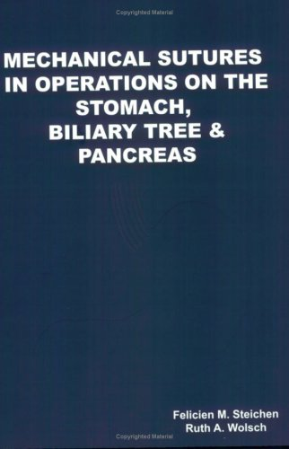 Mechanical Sutures in Operations on the Stomach, Biliary Tree & Pancreas