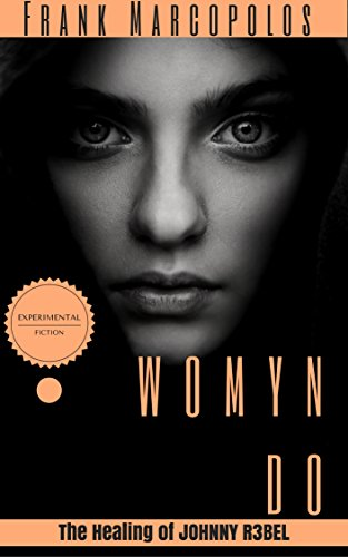 womyn-do-the-healing-of-johnny-r3bel-english-edition