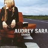 Songtexte von Audrey Sara - Grandir
