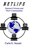 img - for Netlife: Internet Citizens and Their Communities book / textbook / text book