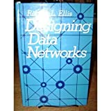 Designing Data Networks