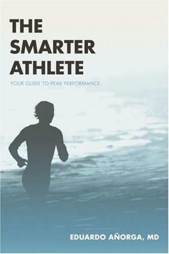 The Smarter Athlete: Your Guide to Peak Performance