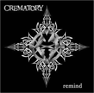 Crematory - Remind - Zortam Music
