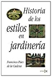 img - for Historia De Los Estilos En Jardineria book / textbook / text book