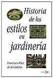 img - for Historia De Los Estilos En Jardineria book / textbook / text book