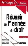 echange, troc Stéphane Mouré, Béatrice Géninet, Nathalie Deleuze, Raphaël Contini - Réussir sa 1e année de droit
