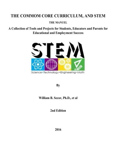 the-common-core-curriculum-and-stem-2nd-edition-a-collection-of-tools-and-projects-for-students-educ