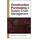 img - for [(Construction Purchasing and Supply Chain Management )] [Author: W.C Benton] [Sep-2009] book / textbook / text book
