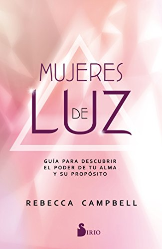 Mujeres de luz (Spanish Edition) [Rebecca Campbell] (Tapa Blanda)
