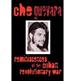 img - for Reminiscences of the Cuban Revolutionary War [ Reminiscences of the Cuban Revolutionary War by Guevara, Ernesto Che ( Author ) Paperback Dec- 1998 ] Paperback Dec- 01- 1998 book / textbook / text book
