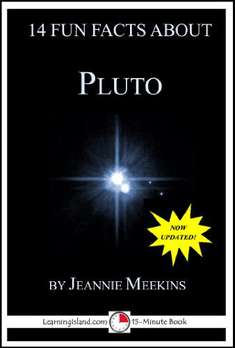 Jeannie Meekins - 14 Fun Facts About Pluto: A 15-Minute Book (15-Minute Books 32) (English Edition)