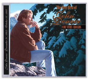 John Denver - Country Roads: The Very Best Of John Denver - Zortam Music