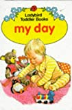 My Day (Ladybird Toddler Books)