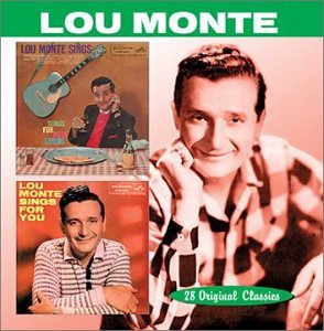 Lou Monte - Sings Songs for Pizza Lovers/Lou Monte Sings for You - Zortam Music