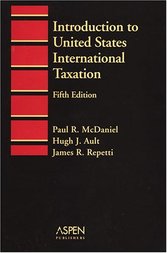 Introduction to United States International Taxation Introduction to Law Series