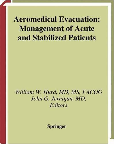Aeromedical Evacuation: Management of Acute and Stabilized Patients