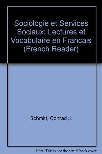 Sociologie Et Services Sociaux: Lectures Et Vocabulaire En Francais (Schaum's Foreign Language) PDF