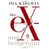 The Ex-Mrs. Hedgefund ~ Jill Kargman