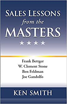 Sales Lessons From The Masters