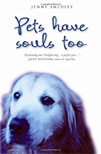 Pets Have Souls Too from Hay House UK