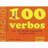 Verbos espanoles : Les 100 verbes les plus utiles