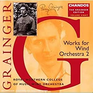 Grainger: Works for Wind Orchestra 2