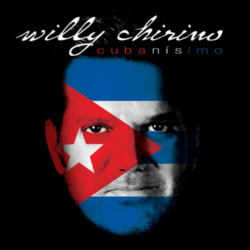 Willy Chirino - Cubanisimo - Zortam Music