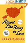 Almost Like Being In Love: A Novel
