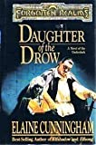 Daughter of the Drow (Forgotten Realms: Starlight and Shadows, Book 1) (0786901659) by Cunningham, Elaine