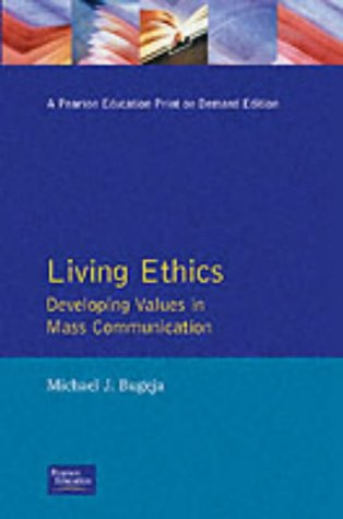 Living Ethics: Developing Values in Mass Communication
