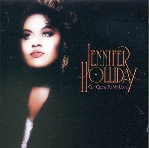 Jennifer Holliday - Get Close To My Love - Zortam Music