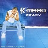 echange, troc K-Maro, Sonny Black - Crazy