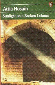 Sunlight on a Broken Column -- with a New Introduction By Anita Desai