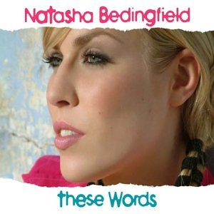 Natasha Bedingfield - These Words (Maxi) - Zortam Music