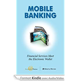 Mobile Banking: Financial Services Meet the Electronic Wallet (English Edition)