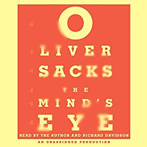 The Mind's Eye | [Oliver Sacks]