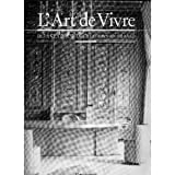 img - for L'Art de Vivre - Deux Cents Ans de Creations en France - 1789 - 1989 book / textbook / text book