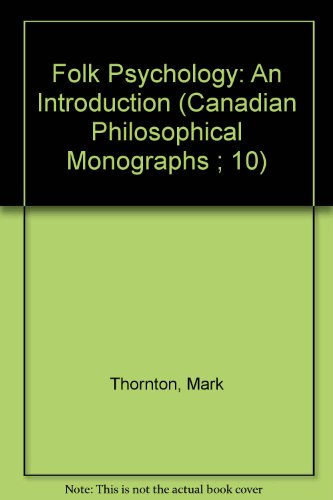 Folk Psychology: An Introduction (Canadian Philosophical Monographs ; 10)