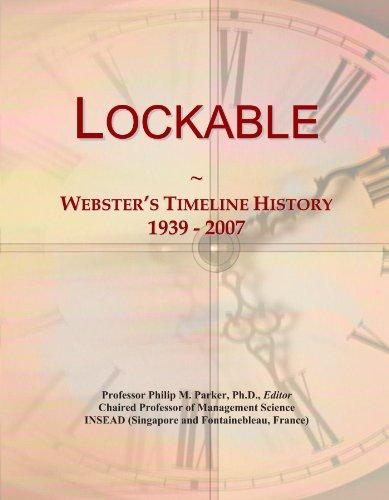 Lockable: Webster's Timeline History, 1939 - 2007