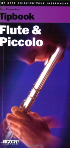 Tipbook Flute and Piccolo: The Complete Guide