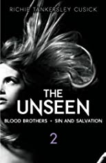 The Unseen Volume 2: Blood Brothers/Sin and Salvation