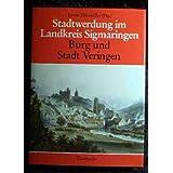 Stadtwerdung im Landkreis Sigmaringen. Burg und Stadt Veringen