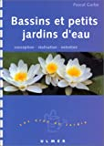 echange, troc Pascal Garbe - Bassins et Petits Jardins d'eau : Conception - Réalisation - Entretien